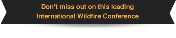 Don't miss out on this leading International Wildfire Conference