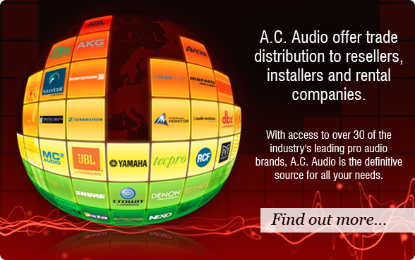 A.C. Audio offer trade distribution for over 30 of the industry's leading pro audio brands - Find out more...