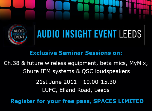 Audio Insight Event Leeds, 21st June 2011 - register for your free pass