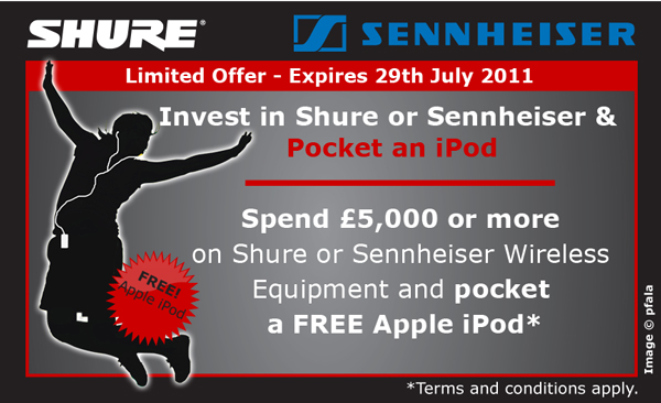 Spend £5,000 or more on Shure or Sennheiser Wireless equipment and pocket a FREE Apple iPod