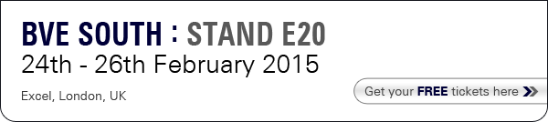 BVE South : STAND E20 - 24th - 26th February 2015, Excel, London. Get your FREE tickets here.