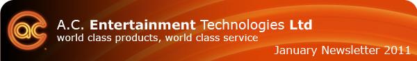 A.C. Entertainment Technologies Ltd. - world class products, world class service