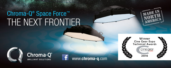 Chrom-Q® Space Force™. The Next Frontier - Made in North America. www.chroma-q.com - Winner Cine Gear Expo Technical Awards 2016