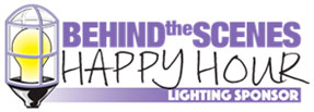 Behind the Scenes Happy Hour Lighting Sponsor