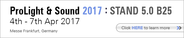 ProLight & Sound 2017: Stand 5.0 B25. Click here to learn more