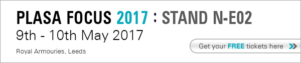 PLASA Focus Leeds 2017: Stand N-E02. Get you free tickets here